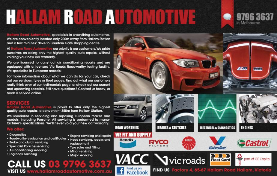 Hallam Road Automotive are your number one mechanics for Hallam and surrounding suburbs. Hallam Road Automotive specialise in all forms of mechanic, mechanics, mechanical repairs and car servicing. So give Hallam Road Automotive at Hallam a call today on 03 9796 3637.