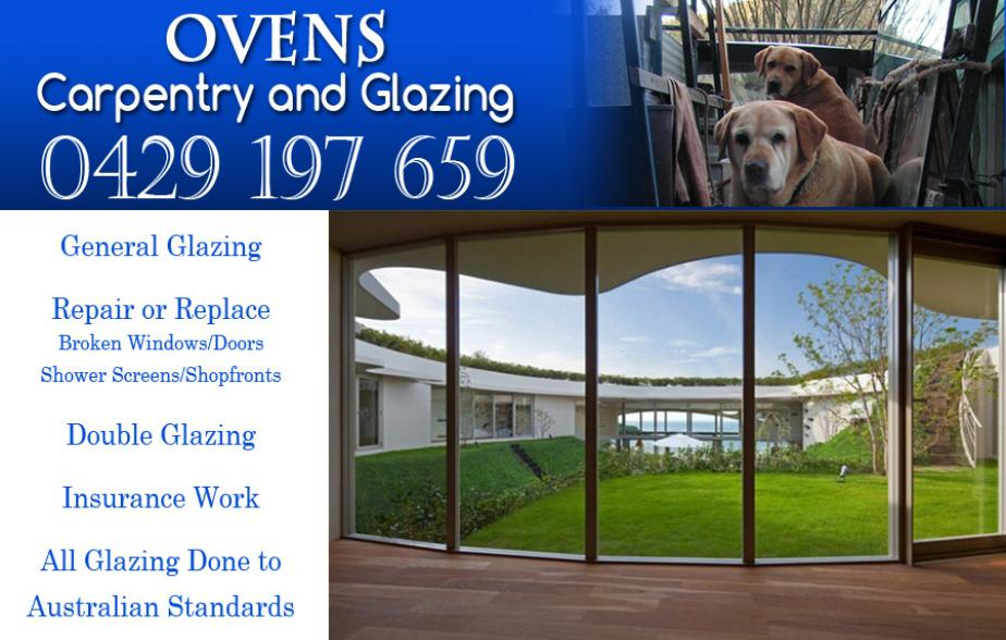 Ovens Carpentry and Glazing - 0429 197 659  Glazier - Bacchus Marsh, Melton, Kurunjang, Darley  Glazing - Bacchus Marsh, Melton, Kurunjang, Darley  Glass Repairs - Bacchus Marsh, Melton, Kurunjang, Darley  Glass Services - Bacchus Marsh, Melton, Kurunjang, Darley