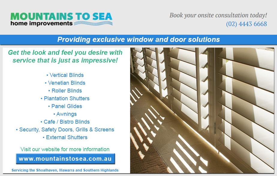 Mountains to SeaHome Improvements - 02 4443 6668  Plantation Shutters - Nowra, Bomaderry, Bangalee, Worrigee, Cabbage Tree, Shoalhaven Heads, Culburra Beach