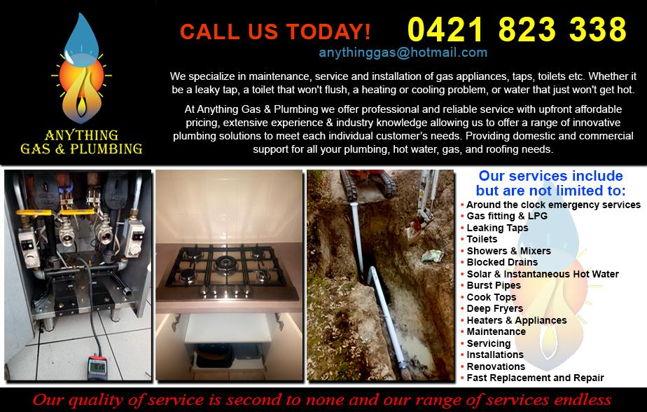 Anything Gas and Plumbing- 0421 823 338  Plumber - Jerrabomberra, Queanbeyan, Letchworth, Karabar, Crestwood, Googong, Kingston, Manuka, Red Hill, Griffith, Narrabundah, Kambah, Fyshwick