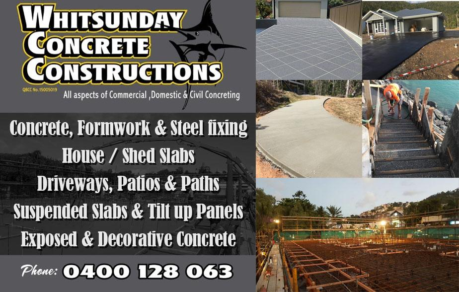 Whitsunday Concrete Constructions- 0400 128 063  Concreter- Proserpine, Cannonvale, Airlee Beach  Concreting - Proserpine, Cannonvale, Airlee Beach