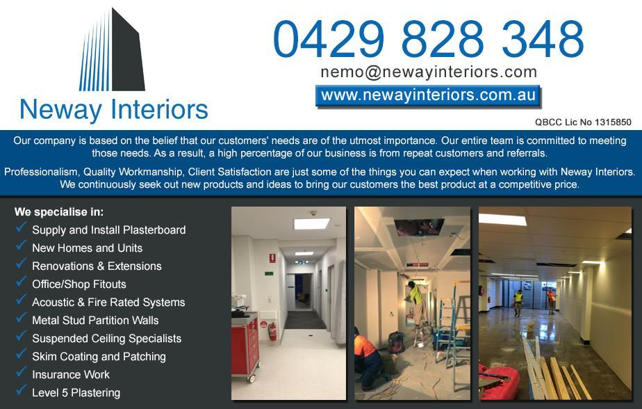 Neway Interiors 0429 828 348  Plasterer - Stafford, Grange, Windsor, Wilston, Newmarket, Kelvin Grove, Herston, Newstead, New Farm, Bowen Hills, Fortitude Valley, Spring Hill