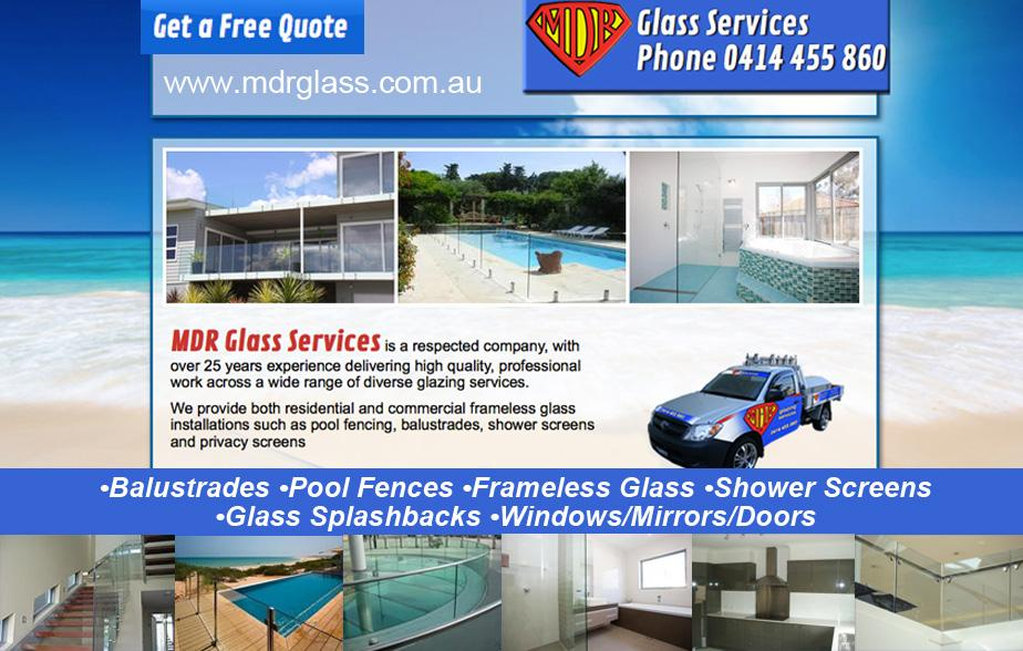 MDR Glass Services - 0414 455 860  Glass Services Austinmer, Thirroul, Bulli, Woonona, Russel Vale, Bellambi, Corrimal, Fernhill, Towradgi, Balgownie, Reidtown, Fairy Meadow, Figtree, Cordeaux, Unanderra, Farmborough Heights, Mangerton, Wollongong, Gwynneville, Keiraville, Coniston.  Glass Repairs Austinmer, Thirroul, Bulli, Woonona, Russel Vale, Bellambi, Corrimal, Fernhill, Towradgi, Balgownie, Reidtown, Fairy Meadow, Figtree, Cordeaux, Unanderra, Farmborough Heights, Mangerton, Wollongong, Gwynneville, Keiraville, Coniston.  Glass Repair Austinmer, Thirroul, Bulli, Woonona, Russel Vale, Bellambi, Corrimal, Fernhill, Towradgi, Balgownie, Reidtown, Fairy Meadow, Figtree, Cordeaux, Unanderra, Farmborough Heights, Mangerton, Wollongong, Gwynneville, Keiraville, Coniston.