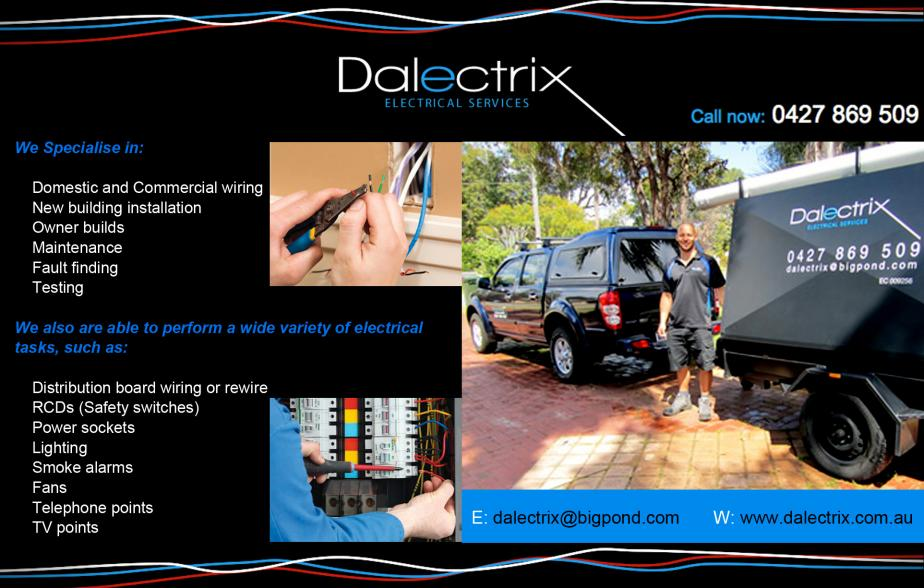 Dalectrix - 0427 869 509  Electrician Mandurah , Halls Head, Dudley Park, Greenfields, Cooanup, Erskine, Silver Sands, Meadow Springs, Medora Bay.  Electrical contractor Mandurah , Halls Head, Dudley Park, Greenfields, Cooanup, Erskine, Silver Sands, Meadow Springs, Medora Bay.  Electricians Mandurah , Halls Head, Dudley Park, Greenfields, Cooanup, Erskine, Silver Sands, Meadow Springs, Medora Bay, Lakelands.