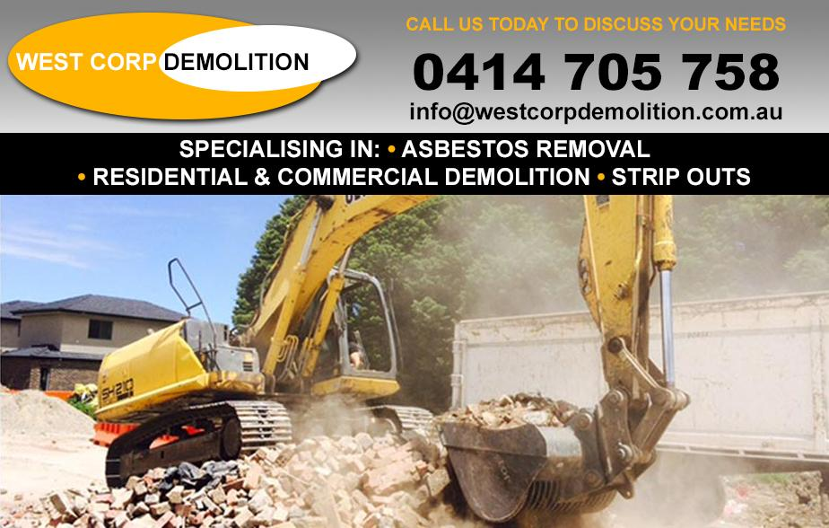 West Corp Demolition Pty Ltd- 0414 705 758  Demolition- Parramatta