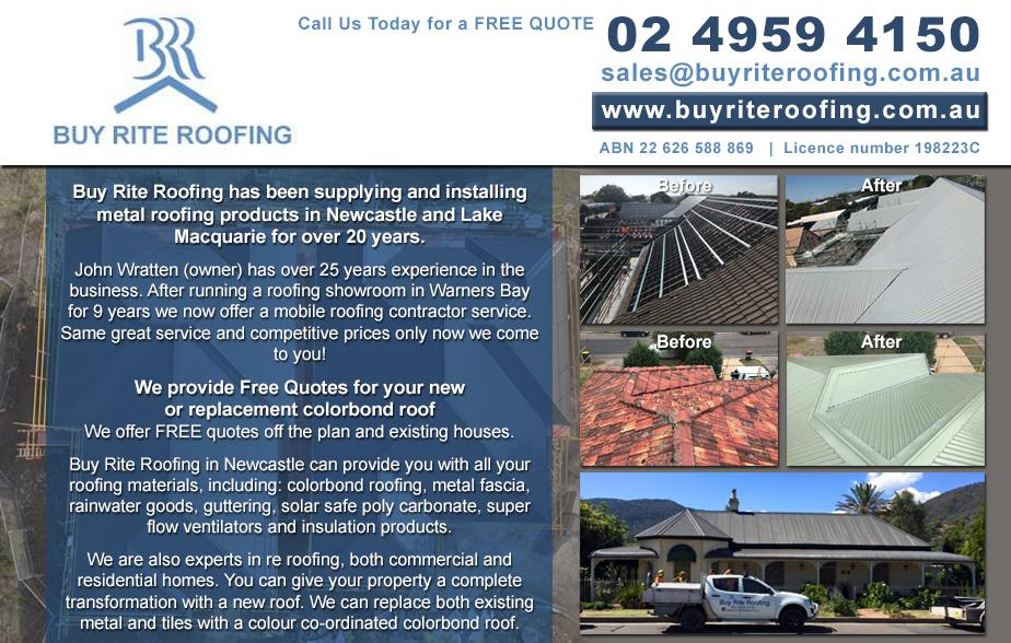 Buy Rite Roofing P/L- 0413 867 920  Roofing- Hunter Valley, Singleton, Hunterview, Dunolly, Gowrie, Cessnock, Bellbird, Aberdare, Kearsley, Kurri Kurri, Abermain, Weston, Pelaw Main