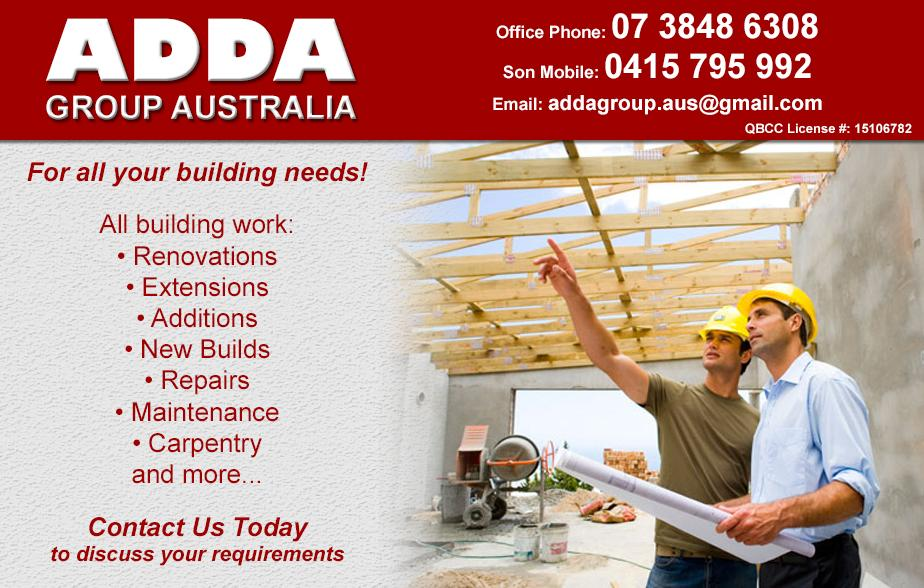 Adda Group Australia- 0415 795 992  Builder- Fairfield, Yeronga, Annerley, Moorooka, Salisbury, Yeerongpilly, Greenslopes, Dutton Park, Tennyson, Yeerongpilly, Graceville, Chelmer, Sherwood, Corinda