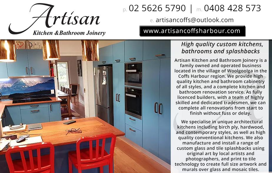 Artisan Kitchens and Bathrooms- 0408 428 573  Kitchens- Sapphire Beach, Korora, Coffs Harbour, Boambee, Toormina, Sawtell  Kitchen Renovations- Sapphire Beach, Korora, Coffs Harbour, Boambee, Toormina, Sawtell  Kitchen Splahbacks- Sapphire Beach, Korora, Coffs Harbour, Boambee, Toormina, Sawtell