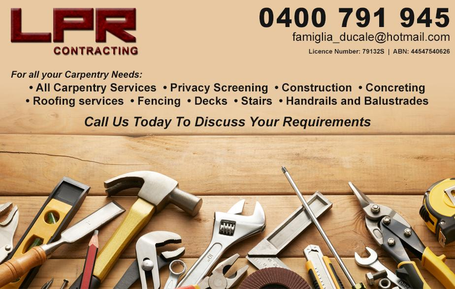 LPR Contracting- 0400 791 945  Carpenter- Orange, Glenroi, Bletchington, Bloomfield, Wellington, Blayney, Kelsey  Carpentry- Orange, Glenroi, Bletchington, Bloomfield, Wellington, Blayney, Kelsey