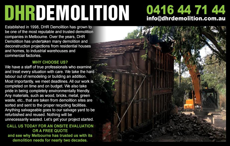 DHR Demolition & Excavation- 0416 447 144  Demolition- Ashwood, Box Hill South, Chadstone, Mt Waverley, Glen Waverley