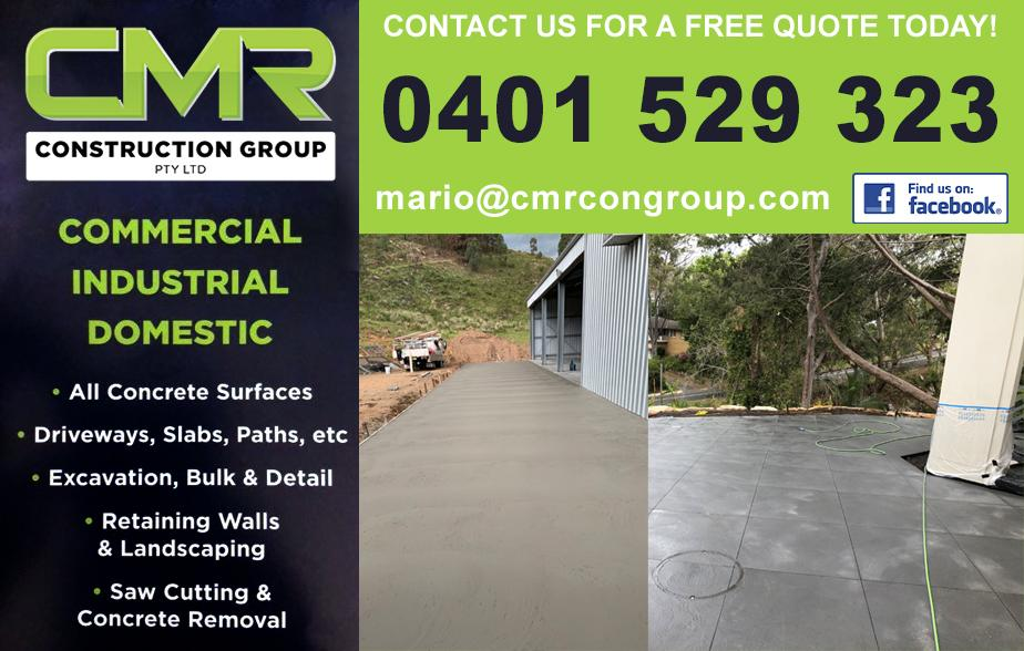 CMR Construction Group Pty Ltd ,  CMR Concrete- 0401 529 323  Concreter- Leppington, Narellan, Narellan Vale, Harrington Park, Smeaton Grange, Camden, Oran Park, Gregory Hills  Concreting- Leppington, Narellan, Narellan Vale, Harrington Park, Smeaton Grange, Camden, Oran Park, Gregory Hills  Concrete- Leppington, Narellan, Narellan Vale, Harrington Park, Smeaton Grange, Camden, Oran Park, Gregory Hills