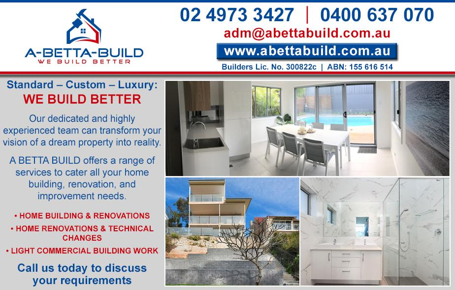 A Betta Build- 02 4973 3427  Builder- Belmont, Warners Bay, Boolaroo, Swansea, Lake Macquarie, Valentine, Toronto, Morisset
