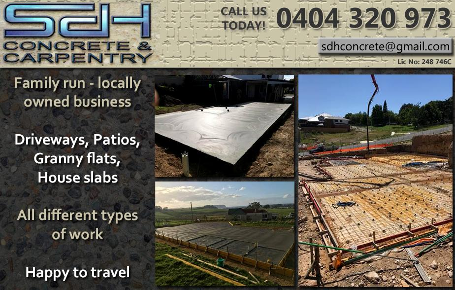 SDH Concrete and Carpentry- 0404 320 973  Concreter- Windsor, Clarendon, Pitt Town, Riverstone, Richmond, Llandilo, North Richmond, Castlereagh, South Windsor  Concreting- Windsor, Clarendon, Pitt Town, Riverstone, Richmond, Llandilo, North Richmond, Castlereagh, South Windsor