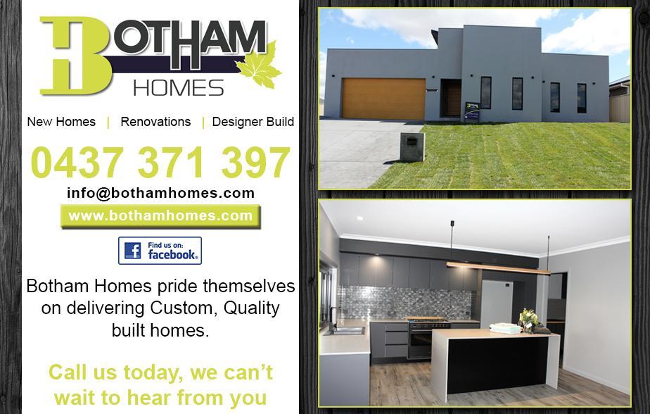 Botham Homes- 0437 371 397  Builder- Bathurst