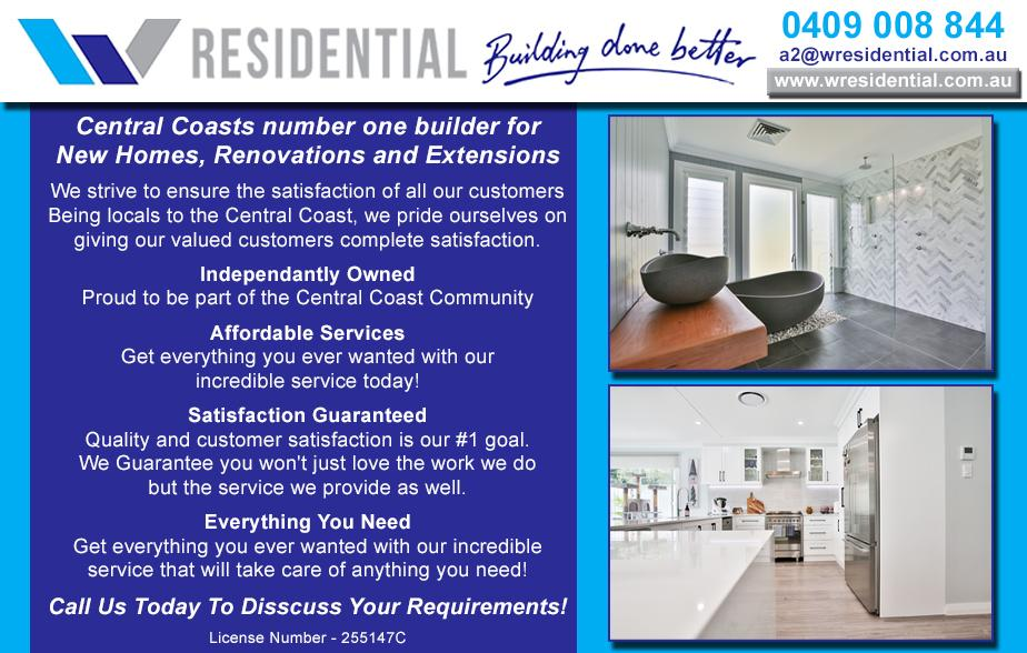 W Residential- 0409 008 844  Builder- The Entrance, Bateau Bay, Shelly Beach, Killarney Vale, Terrigal, Gosford, Erina, Kariong, Woy Woy, Pearl Beach, Umina, Kincumber