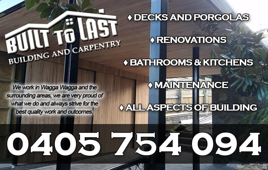 Built to Last Building and Carpentry- 0405 754 094  Builder- Wagga Wagga Builder- Wagga