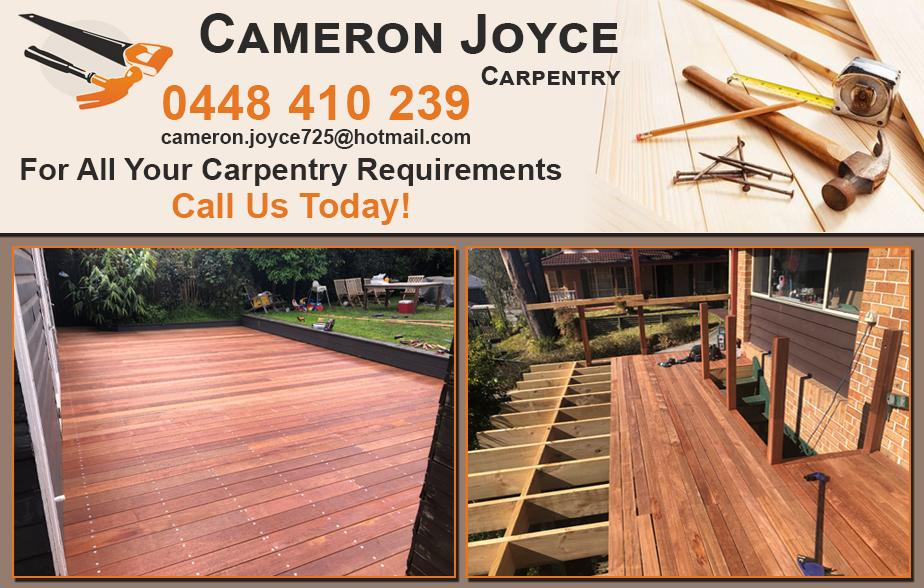 Cameron Joyce Carpentry- 0448 410 239  Carpenter- Pendle Hill, Toongabbie, Prospect, Lalor Park, Seven Hills, Stanhope Gardens, Rouse Hill, Schofields, Quakers Hill, Cherrybrook, Kellyville Ridge, The Ponds  Carpentry- Pendle Hill, Toongabbie, Prospect, Lalor Park, Seven Hills, Stanhope Gardens, Rouse Hill, Schofields, Quakers Hill, Cherrybrook, Kellyville Ridge, The Ponds